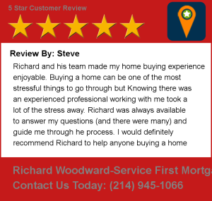 5 Star Testimonial by Steve for The Richard Woodward Mortgage Team