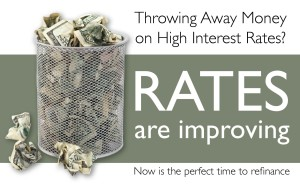 Stop throwing money away on higher mortgage rates.