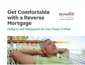 Get comfortable with a reverse mortgage