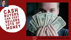 Cash Home Buyers Can Cost Sellers Lots of Money
