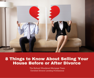 8 Things to Know About Selling Your House Before or After Divorce